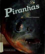 Cover of: Piranhas | Susan M. Grossman