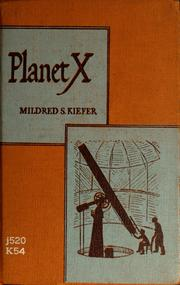 Planet X by Mildred S. Kiefer