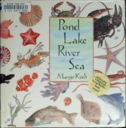Cover of: Pond lake river sea | Maryjo Koch