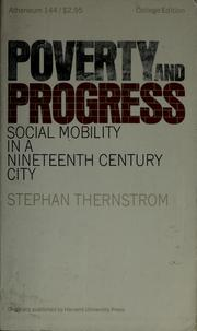 Cover of: Poverty and progress by Stephan Thernstrom