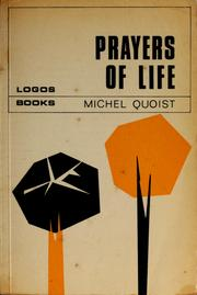 Cover of: Prayers of life | Michel Quoist