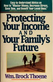 Cover of: Protecting your income and your family's future