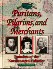 Cover of: Puritans, pilgrims, and merchants