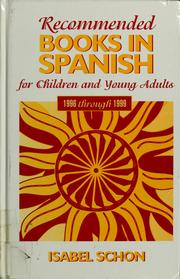Cover of: Recommended books in Spanish for children and young adults, 1996 through 1999