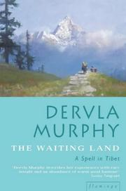 The waiting land by Dervla Murphy