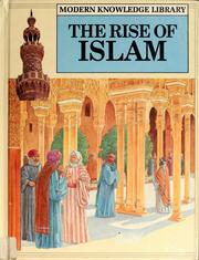 Cover of: The rise of Islam | Anton Powell