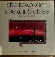 Cover of: The road wet, the wind close