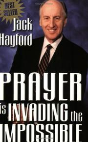 Cover of: Prayer Is Invading the Impossible
