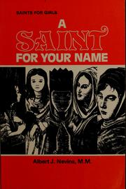 Cover of: A saint for your name | Albert J. Nevins