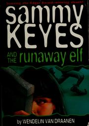Cover of: Sammy Keyes and the runaway elf