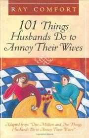 Cover of: 101 Things Husbands Do to Annoy Their Wives