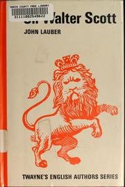 Cover of: Sir Walter Scott | John Lauber