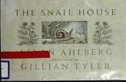 Cover of: The snail house | Allan Ahlberg