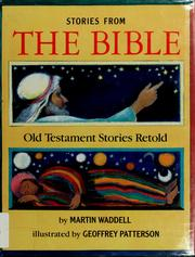 Cover of: Stories from the Bible | Martin Waddell