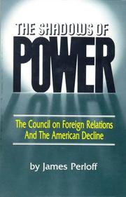 The shadows of power by James Perloff