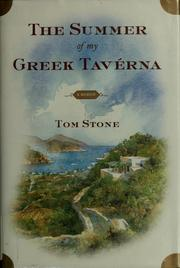 The summer of my Greek taverna by Tom Stone