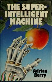 Cover of: The super-intelligent machine