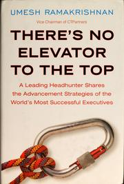 Cover of: There's no elevator to the top | Umesh Ramakrishnan
