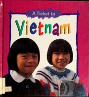 Cover of: A ticket to Vietnam