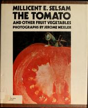 Cover of: The tomato and other fruit vegetables