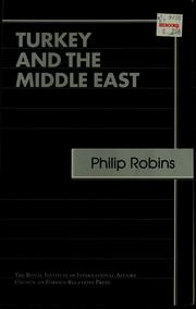 Cover of: Turkey and the Middle East | Philip Robins