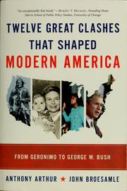 Cover of: Twelve great clashes that shaped modern America