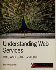 Cover of: Understanding Web services | Eric Newcomer