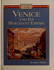Cover of: Venice and its merchant empire
