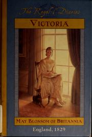 Cover of: Victoria, May blossom of Britannia