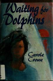 Cover of: Waiting for dolphins