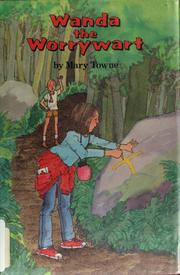 Cover of: Wanda the worrywart | Mary Towne