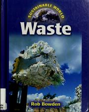 Cover of: Waste | Rob Bowden