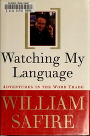 Cover of: Watching my language | William Safire