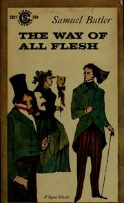 Cover of: The way of all flesh. With an afterwork by J. Sherwood Weber | Samuel Butler