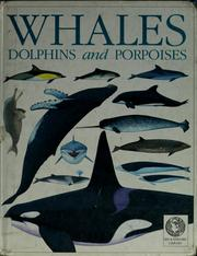 Cover of: Whales, dolphins, and porpoises | Mark Carwardine