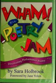 Cover of: Wham! it's a poetry jam | Sara Holbrook