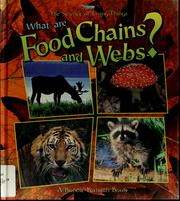 Cover of: What are food chains and webs? | Bobbie Kalman