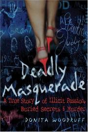 Cover of: Deadly Masquerade | Donita Woodruff