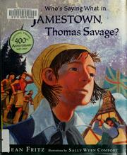 Cover of: Who's saying what in Jamestown, Thomas Savage?