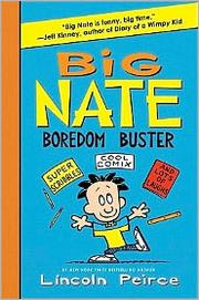 Cover of: Big Nate Boredom Buster by