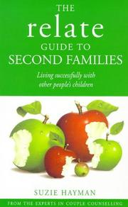 Cover of: THE RELATE GUIDE TO SECOND FAMILIES | SUZIE HAYMAN