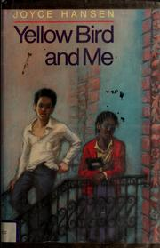 Cover of: Yellow Bird and me