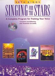 Cover of: Singing for the Stars by Seth Riggs