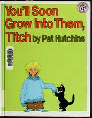 Cover of: You'll soon grow into them, Titch