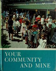 Cover of: Your community and mine