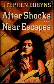 Cover of: After shocks, near escapes