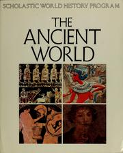 Scholastic world history program. The Ancient world