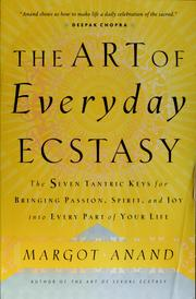 Cover of: The art of everyday ecstasy