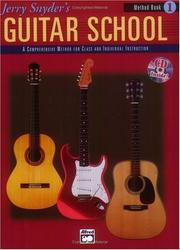 Cover of: Jerry Snyder's Guitar School, Method Book 1