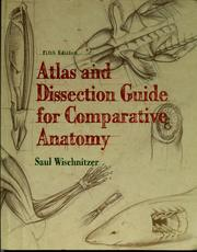 Cover of: Atlas and dissection guide for comparative anatomy